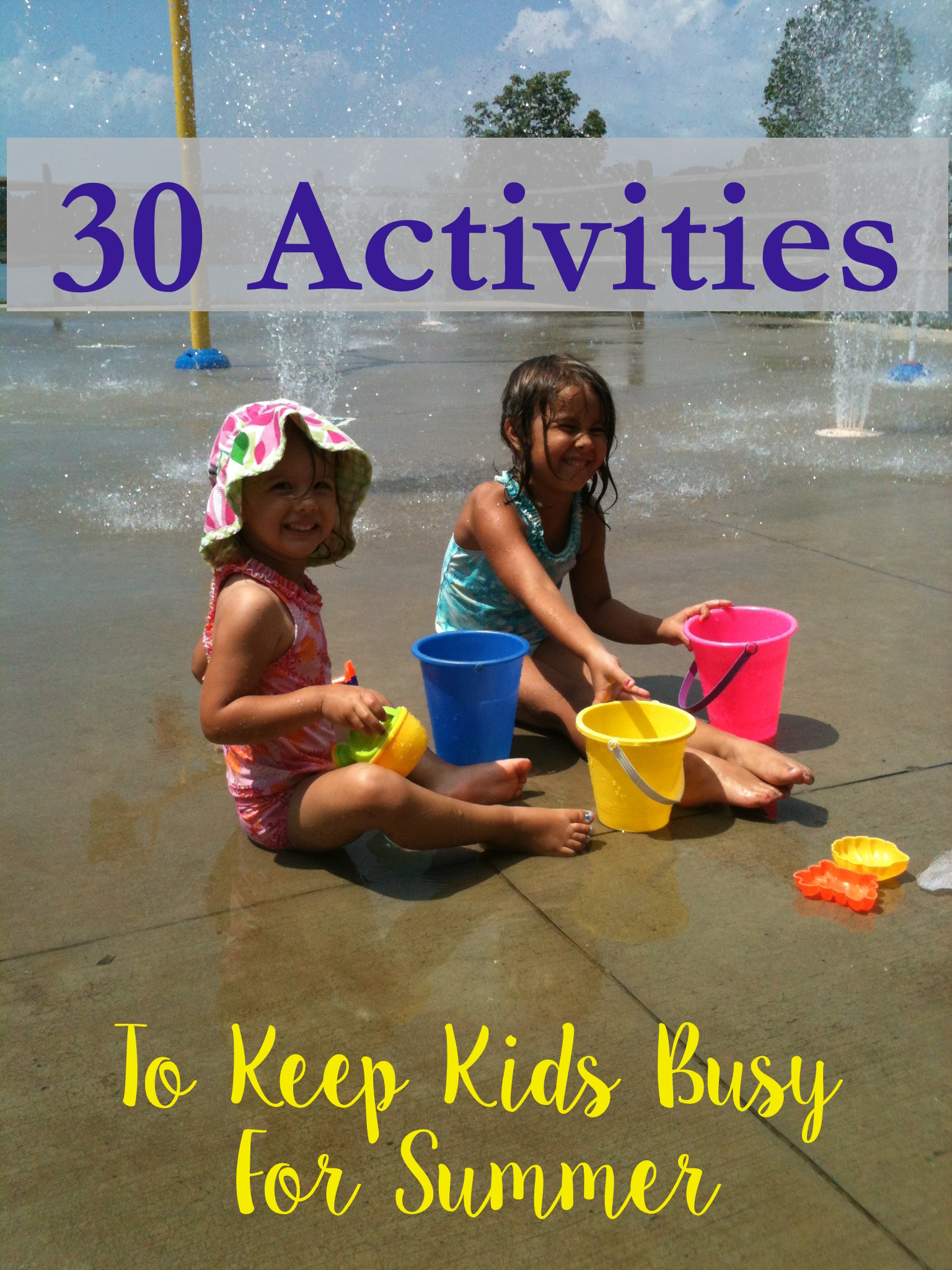 30 Activities to Keep Kids Busy for Summer